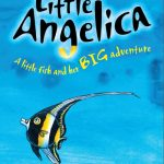 Little Angelica – A Little Fish and her Big Adventure